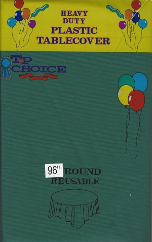 "HUNTER GREEN 96"" round plastic tablecloth"