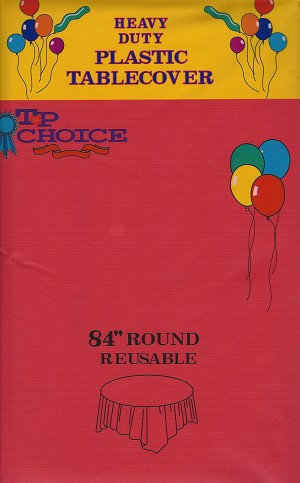 "RED 84"" round plastic tablecover"