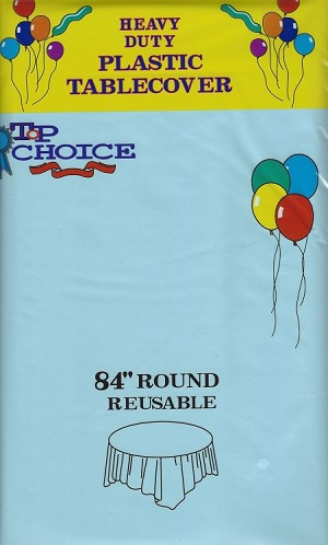 "LIGHT BLUE 84"" round plastic tablecover"